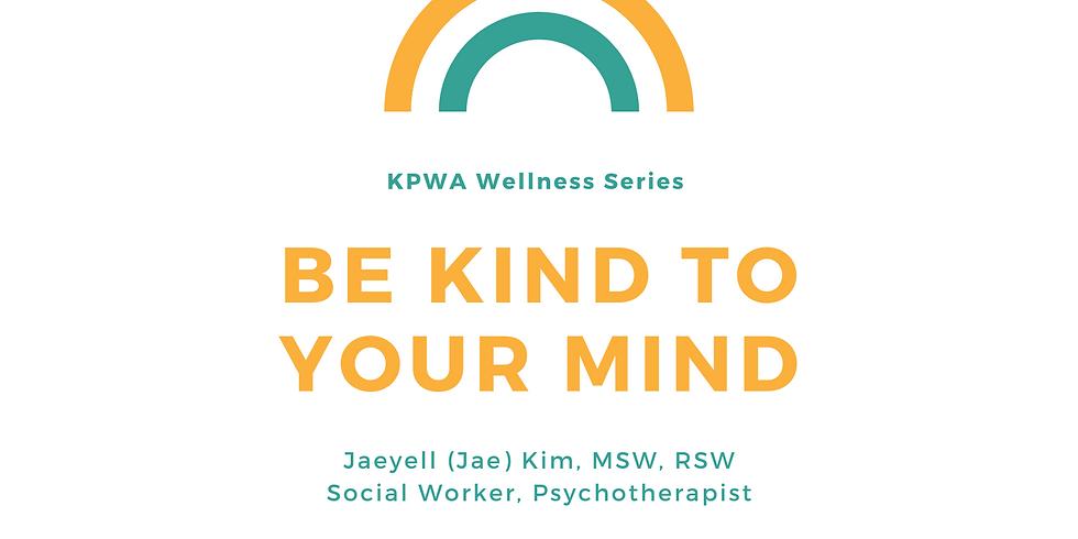 KPWA Wellness Series - Mental Health