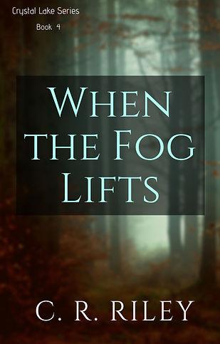 When the Fog Lifts.jpg