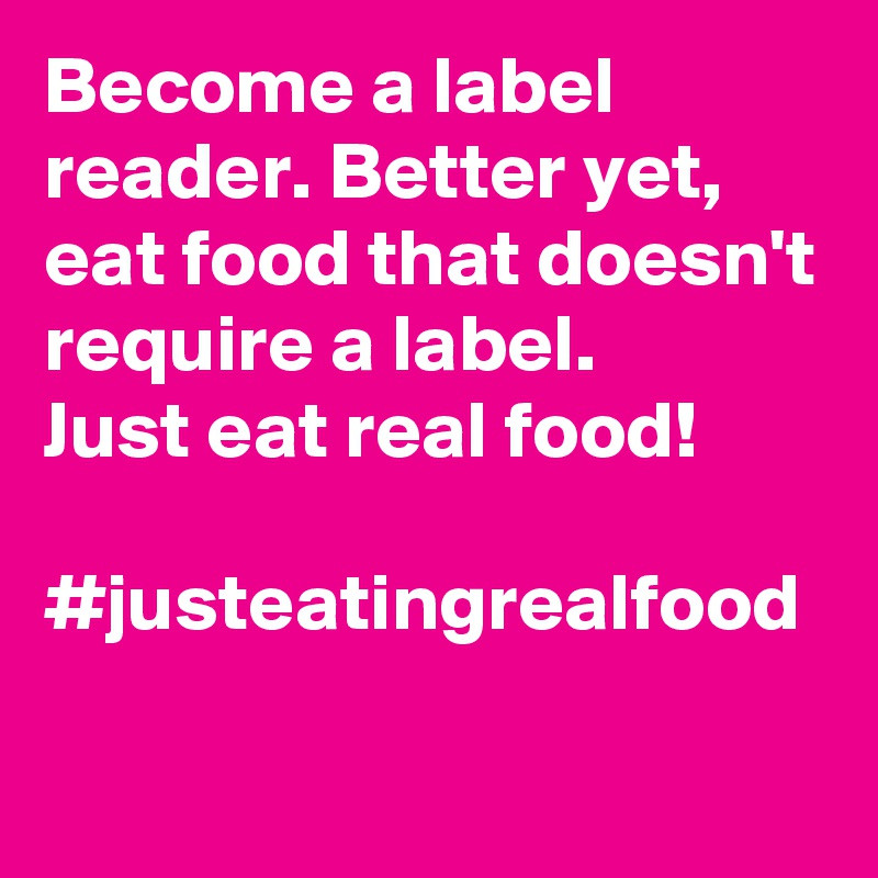 become a label reader