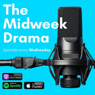 The Midweek Drama - click to find out more!
