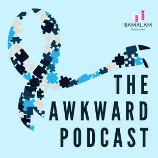 The Awkward Podcast - click to find out more!