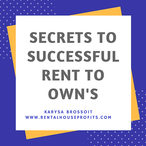 Secrets to successful rent to own's