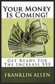 Your Money Is Coming