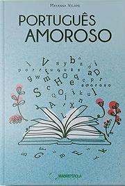 Livro Português Amoroso, Mayanna Velame