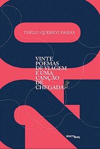 """Livro """"Vinte poemas de viagem e uma canção de chegada"""", Thélio Queiroz Farias"""