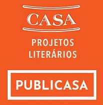 Selo Editorial PUBLICASA da CASA Projetos Literários