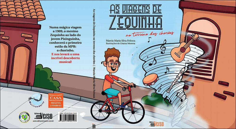 """Livro """"As Viagens de Zequinha - no terreno dos chorões"""", Márcia Feitosa"""