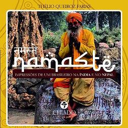 Namastê - impressões de um  brasileiro na Índia e no Nepal, Thélio Queiroz Farias