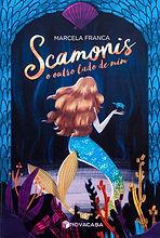 Livro Scamonis - o outro lado de mim, Marcela Franca