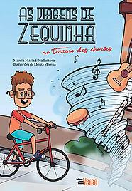 Livro As viagens de Zequinha - no terreno dos chorões, Márcia Feitosa
