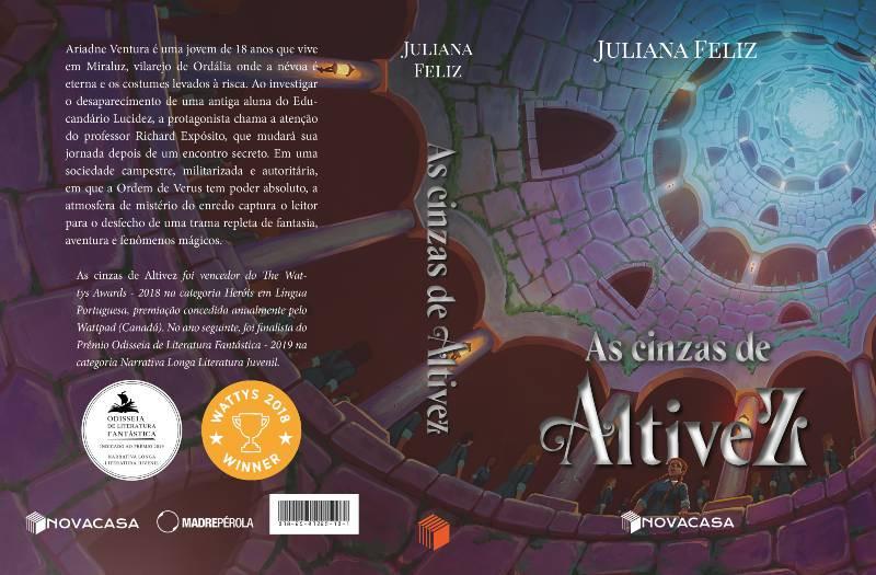As cinzas de Altivez, Juliana Feliz