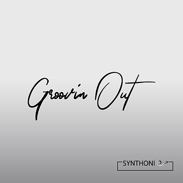 Groovin Out by Synthonic