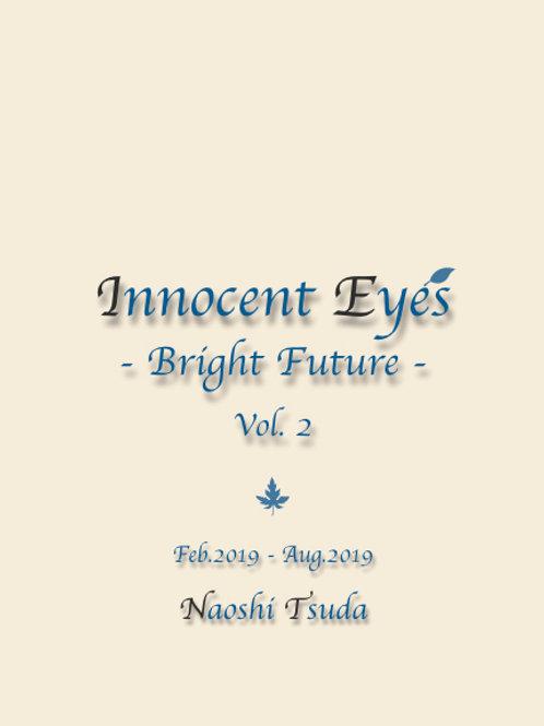 Innocent Eyes -Bright Future- Vol.2