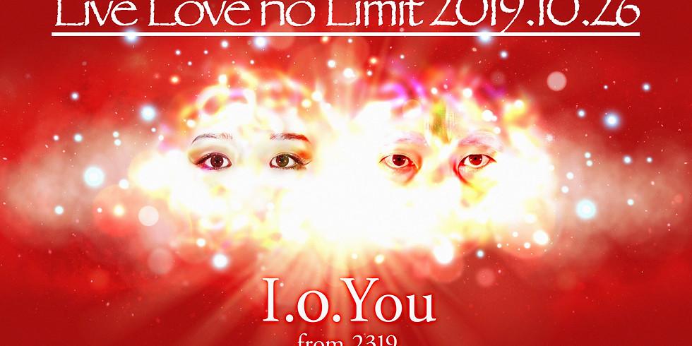 I.o.You ワンマンライブ Live Love No Limit 2019.10.26