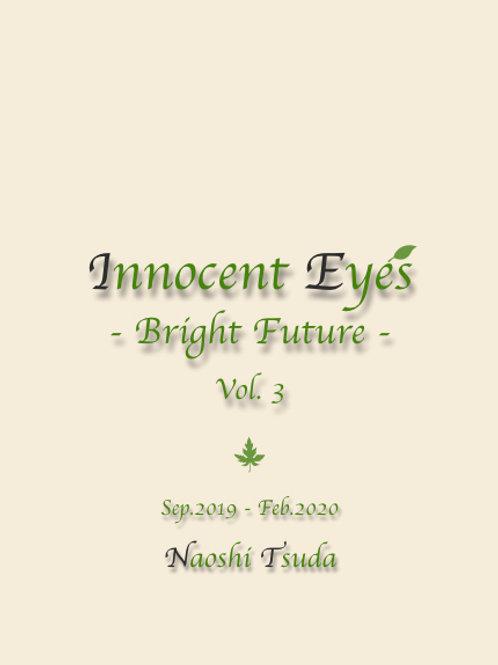 Innocent Eyes -Bright Future- Vol.3
