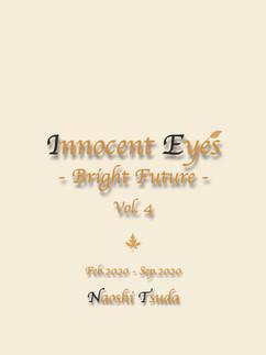 「Innocent Eyes -Bright Future-Vol.4」