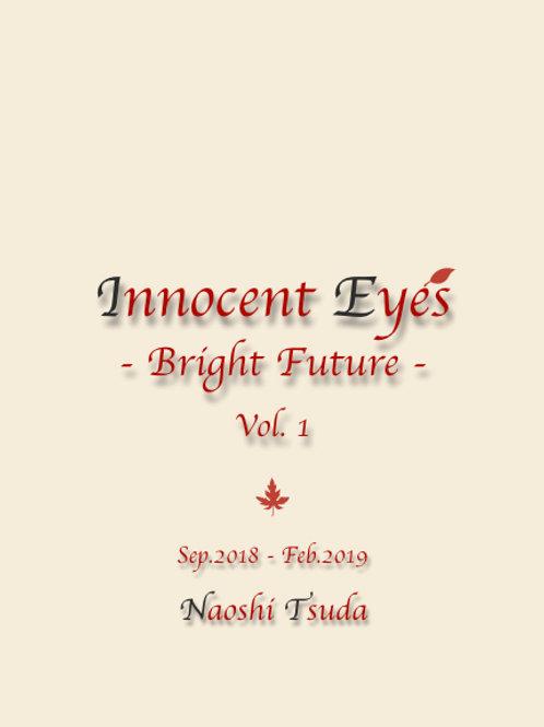 Innocent Eyes -Bright Future- Vol.1