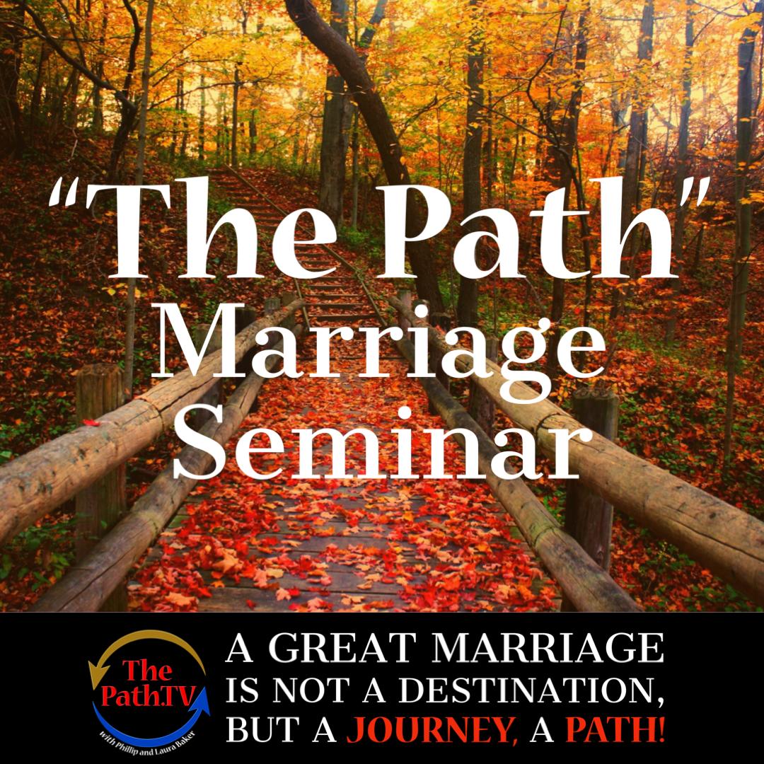 The Path Marriage Seminar