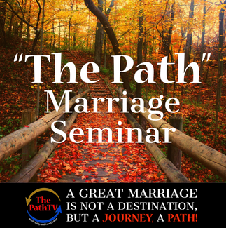 The Path Marriage Seminar