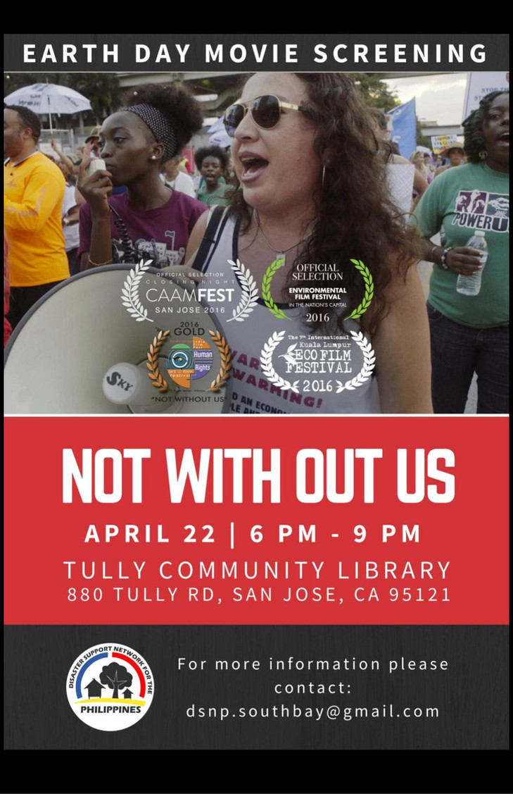 San Jose: Earth Day Movie Screening and Discussion.   NOT WITHOUT US