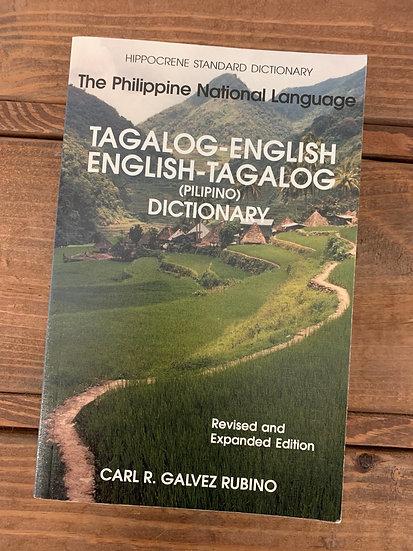 The Philippine National Language: Tagalog - English / English -Tagalog