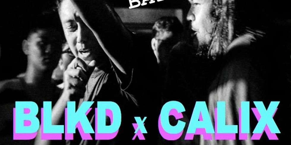 BLKD X CALIX - ast Day in the Bay!