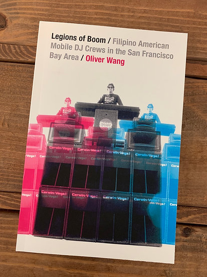 Legions of Boom: Filipino American Mobile DJ Crews