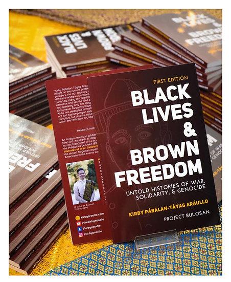 Black Lives & Brown Freedom