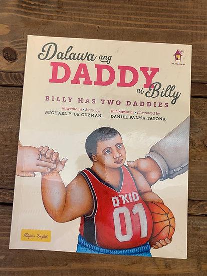 Dalawa Ang Dadfy ni Billy