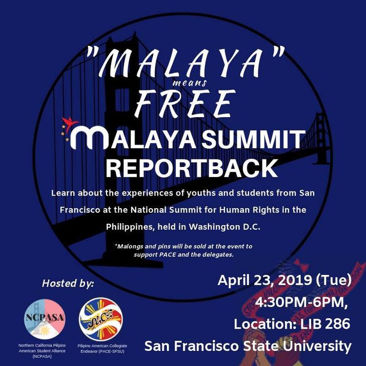4/23 San Francisco - Malaya Summit Report Back