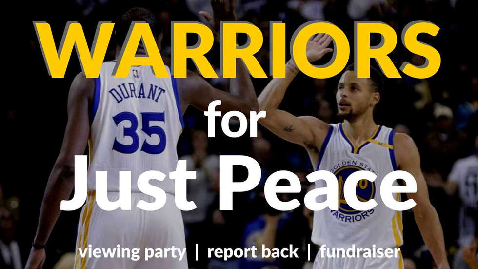 Warriors 4 Just Peace: Viewing Party, Fundraiser & Report Back