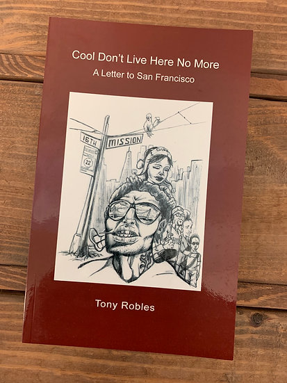 Cool Don't Live Here No More: A Letter to San Francisco