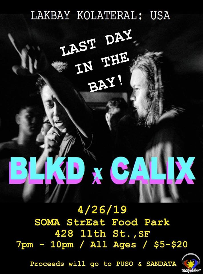4/26 San Francisco - Last Day in the Bay! BLKD X CALIX