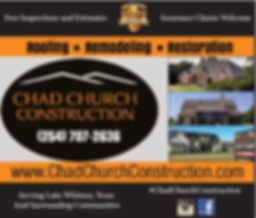 Chad Church Construction Roofer Lake Whitney Texas
