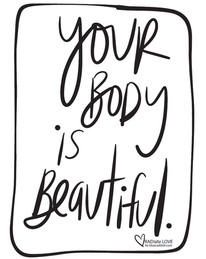 Your body is beautiful