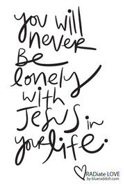 You will never be lonely with Jesus in your life