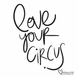 Love your circus