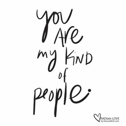 You are my kind of people