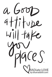 A good attitude will take you places