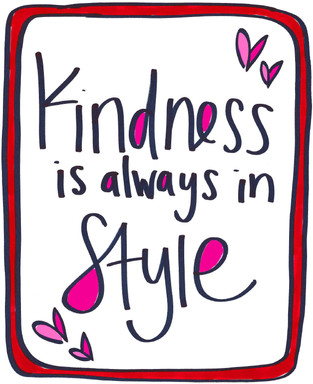 Kindness is always in style.jpg