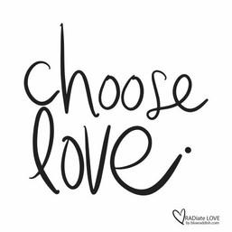 Choose love