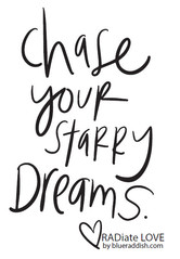 Chase your starry dreams