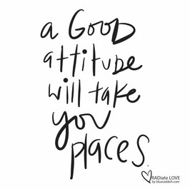 A good attitude will take you places