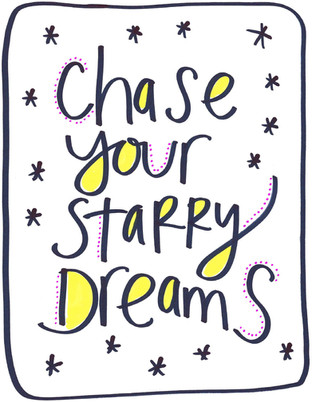 Chase your starry dreams.jpg