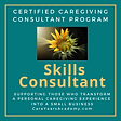 Skills Consultant family caregiving