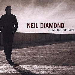 500-Neil_Diamond_Home_Before_Dark.jpg