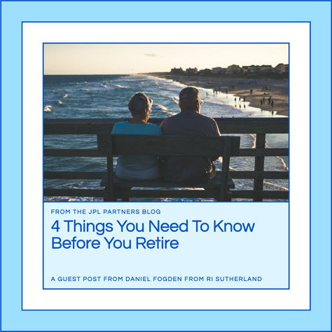 4 Things You Need To Know Before You Retire
