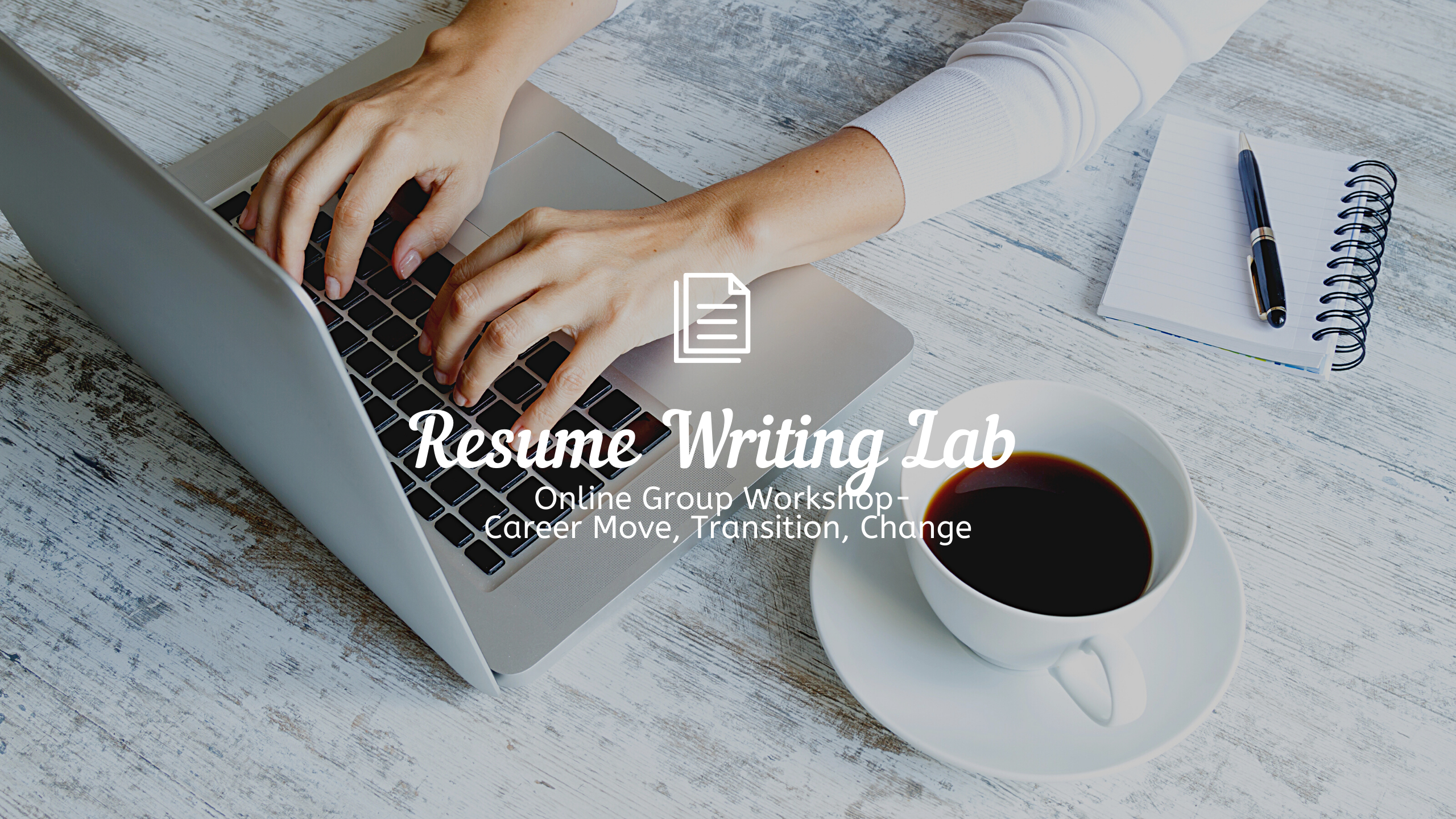 Resume Writing Lab: Career Transitions