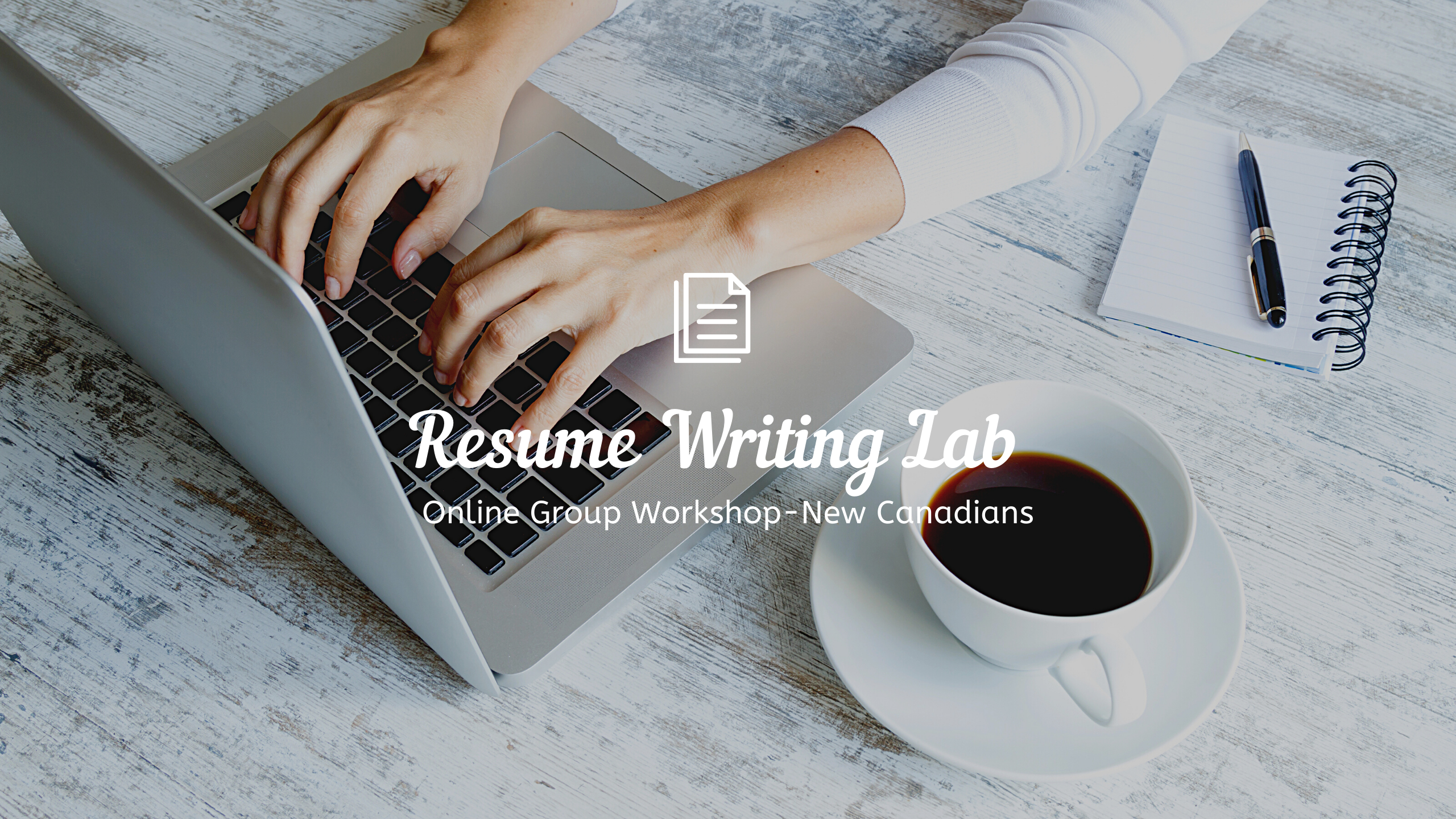 Resume Writing Lab for New Canadians