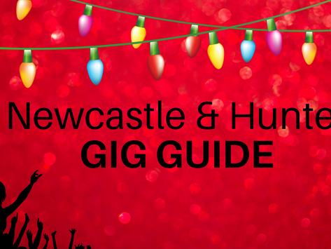 Newcastle and Hunter Gig Guide